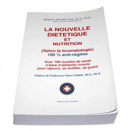 La nouvelle diététique et nutrition