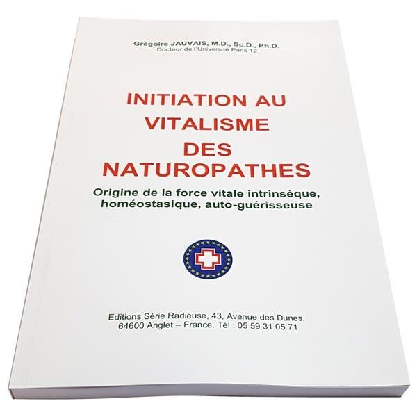 Livre Initiation au Vitalisme des Naturopathes