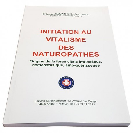 Initiation au Vitalisme des Naturopathes